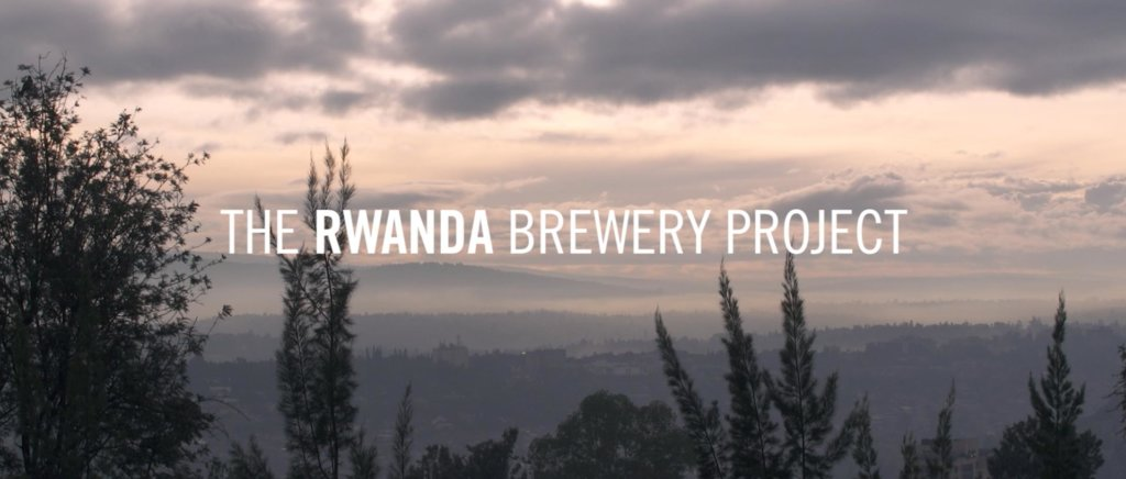 Click to watch the Beau's - Rwanda Brewery Project